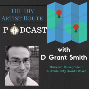 diy artist route podcast cover musician entrepreneur audience growth