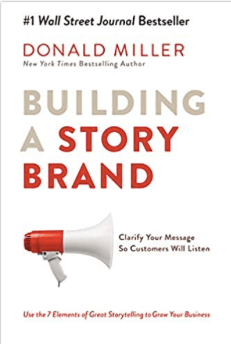 building a story brand Donald Miller d grant smith my 2020 reading list
