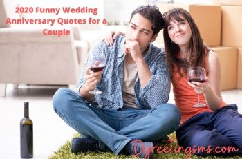 2020 Funny Wedding Anniversary Quotes for a Couple