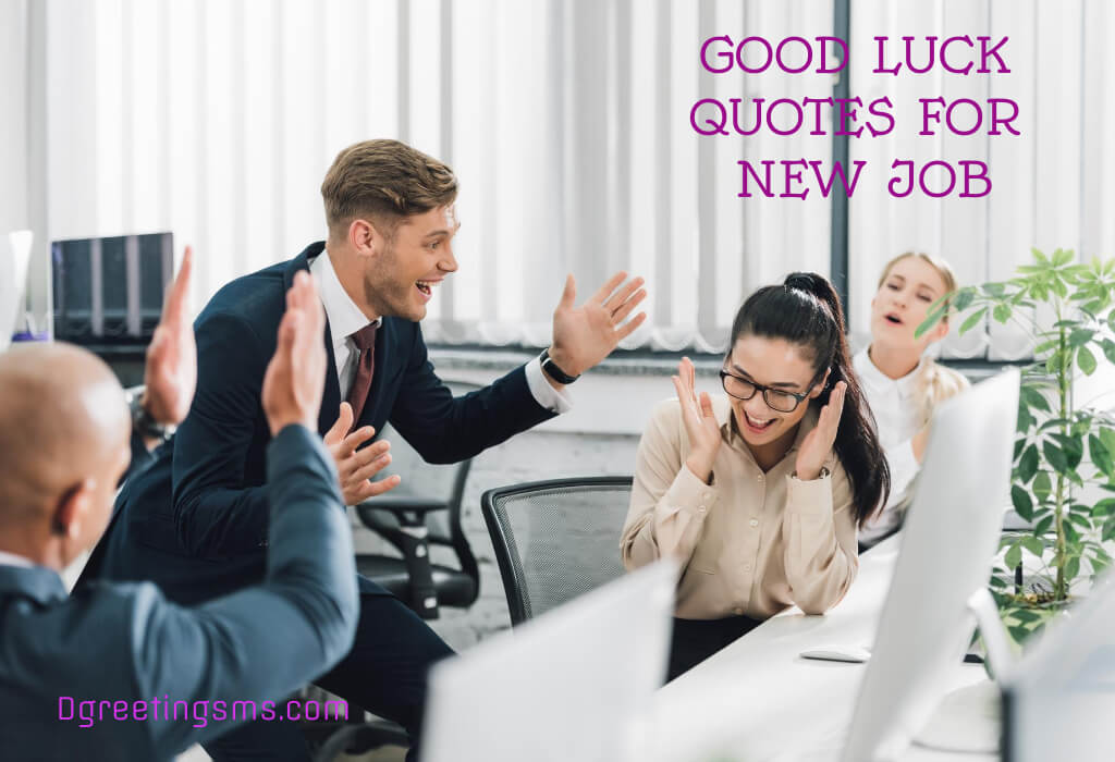 Good luck quotes for new job