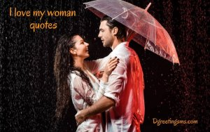 I Love My Woman Quotes