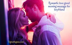 Romantic Love Good Morning Message For Boyfriend