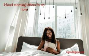 Good Morning Letters To My Love