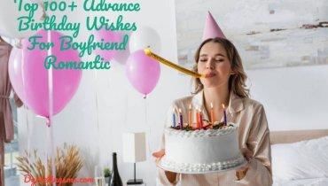 Top 100+ Advance Birthday Wishes For Boyfriend Romantic