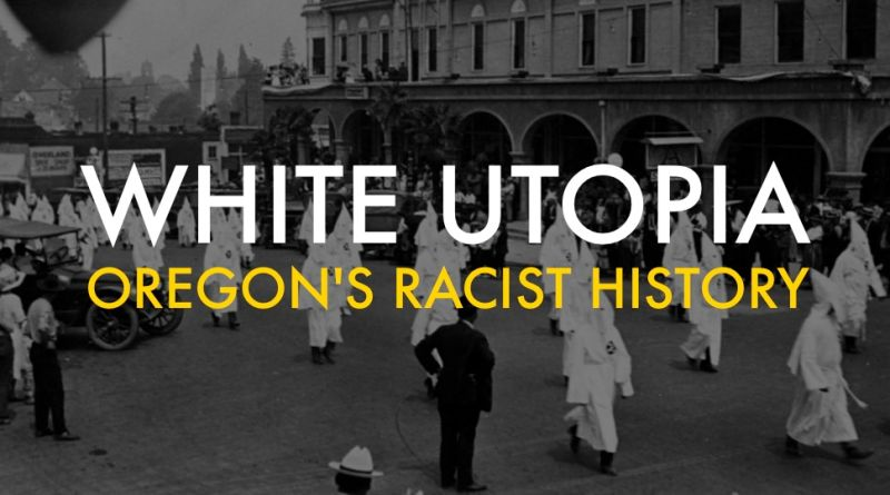 Oregons Racist History