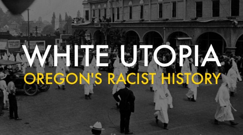 Oregons Racist History