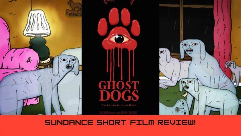 Ghost Dogs Sundance 2021's Best Absurdist Short Horror Film