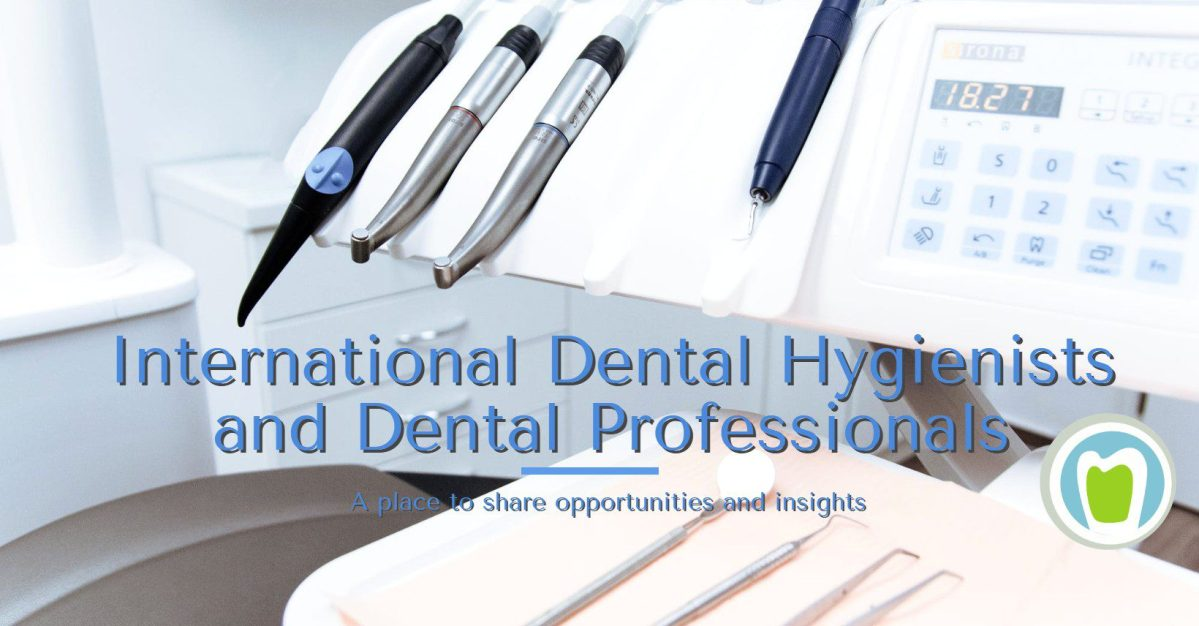 dental hygienists abroad International Dental Hygienists and Dental Professionals dhabroad