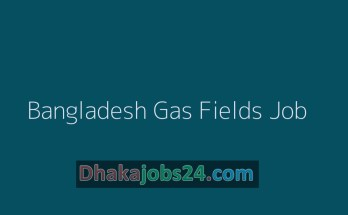 Bangladesh Gas Fields Job Circular 2020