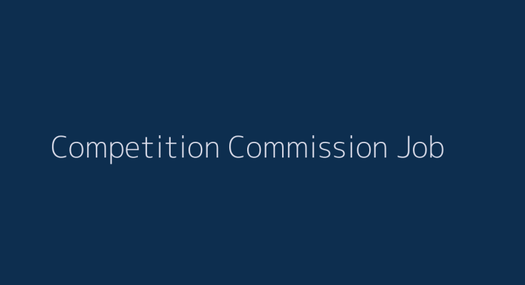 Competition Commission Job 2019