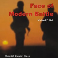 "The Rules we use: ""The Face of (Modern) Battle"""