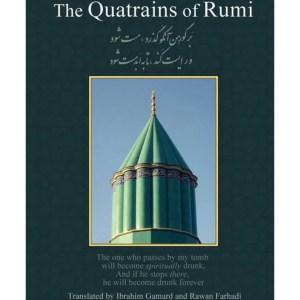 The Quatrains of Rumi: Ruba 'Iyat- Jalaluddin Muhammad Balkhi-Rumi: Jalal Al-Din Rumi | Rumi, Jalaluddin | Farhadi, A G Rawan