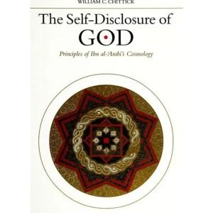 The Self-Disclosure of God  ( Suny Islam  ): Chittick, William C