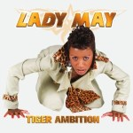 Cover: Lady May - Tiger Ambition