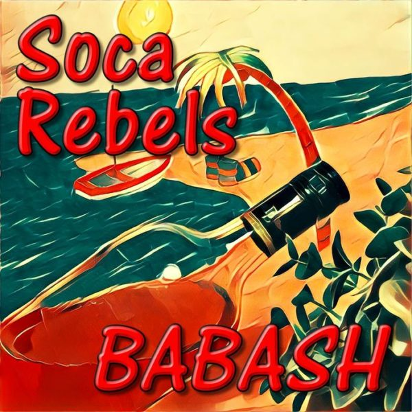 Soca Rebels album 2017