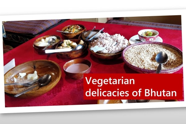 A Vegetarian travelling in Bhutan!
