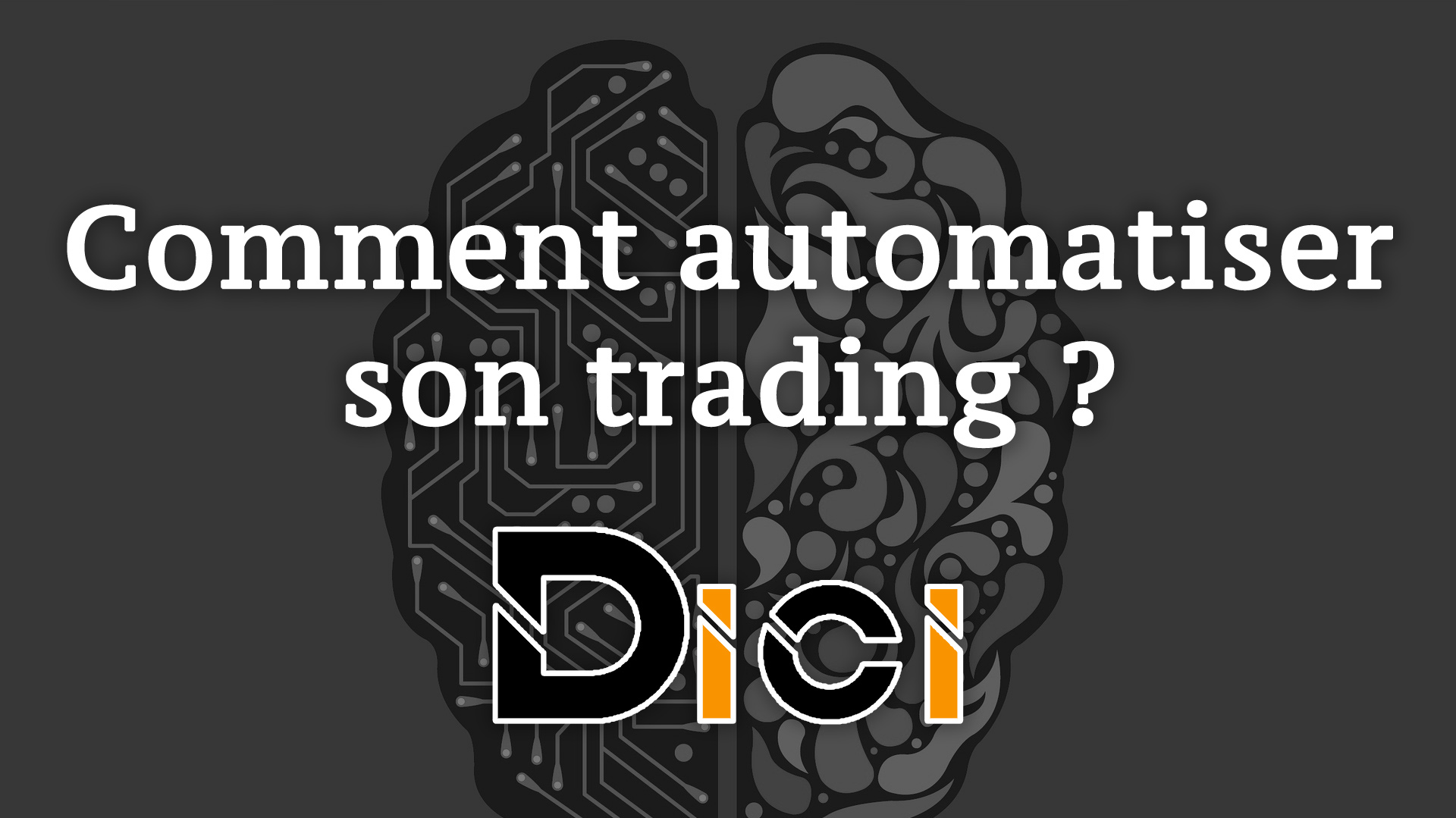 Comment automatiser son trading ? 🤖<span class=