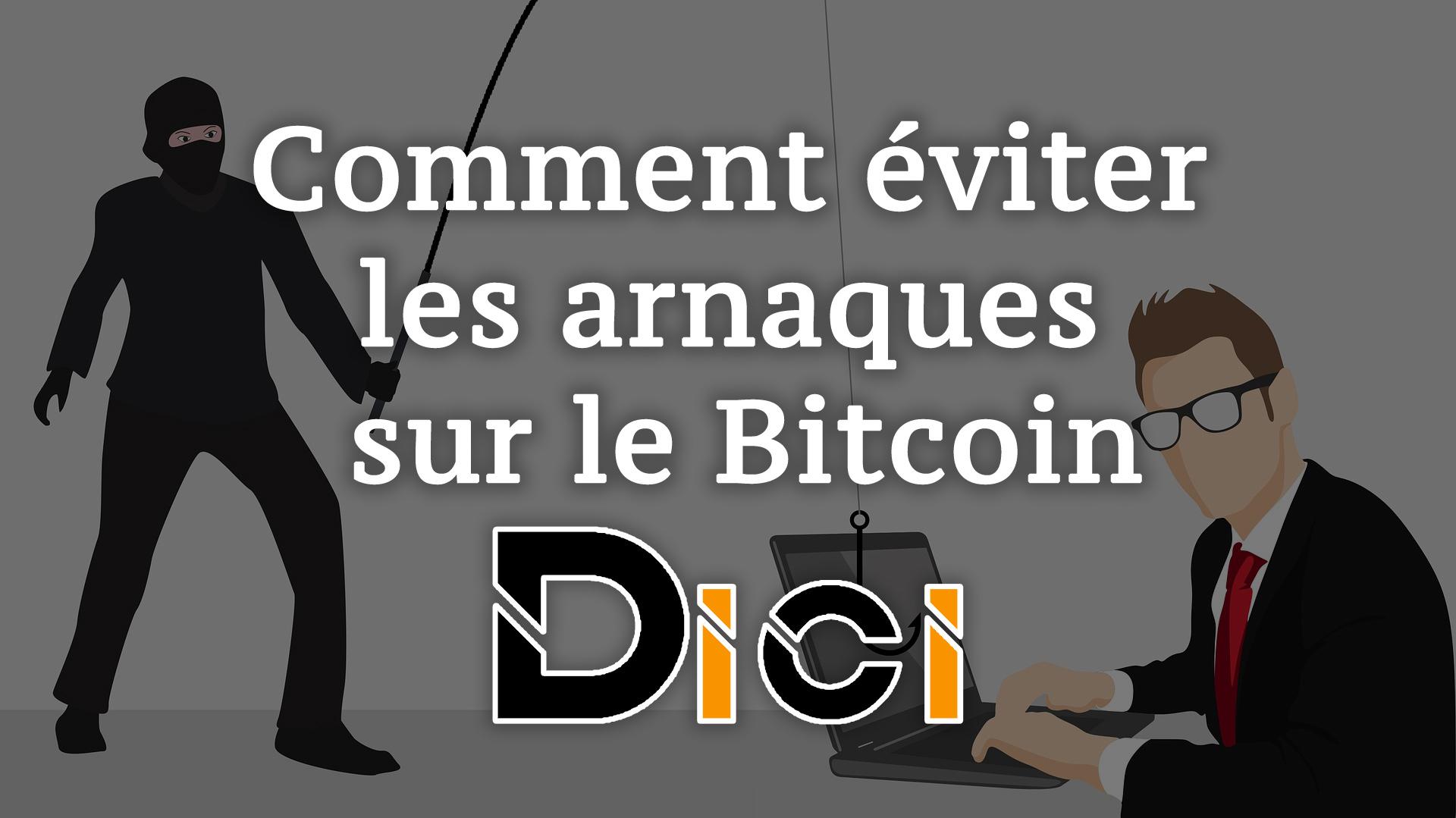 Comment éviter les arnaques sur le bitcoin ?<span class=