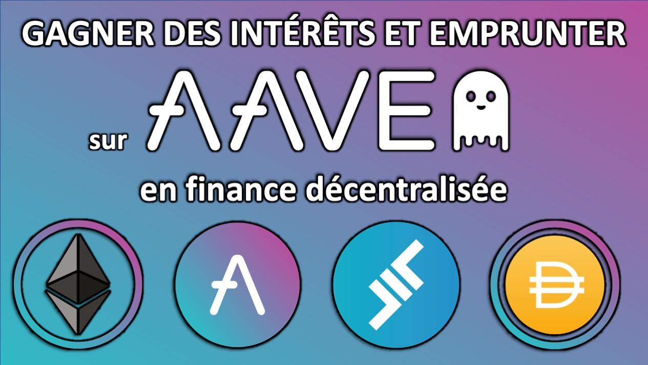 Tuto Aave: Comment gagner des revenus en finance décentralisée ?<span class=