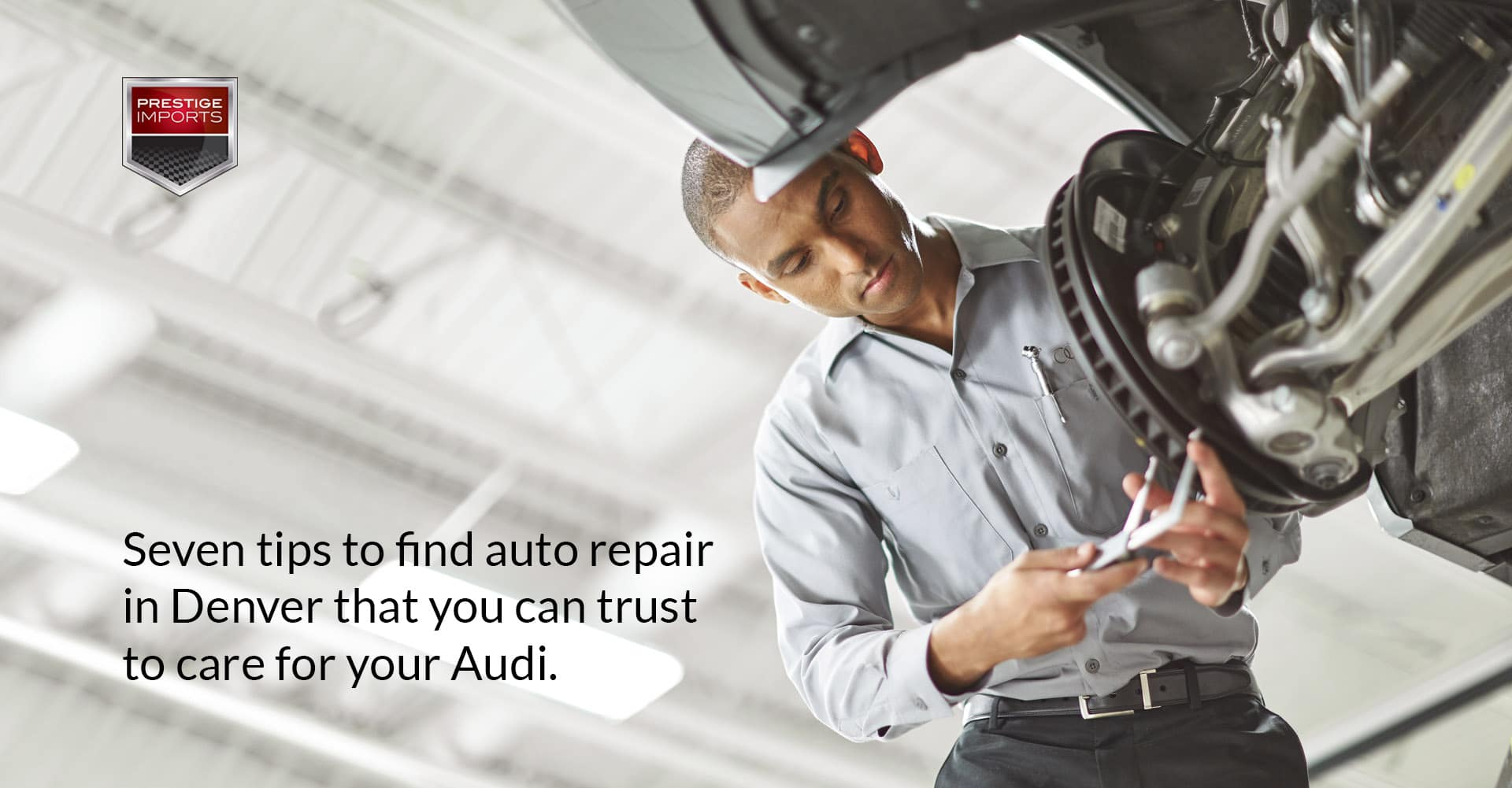 Seven Tips To Find Auto Repair In Denver For Your Audi