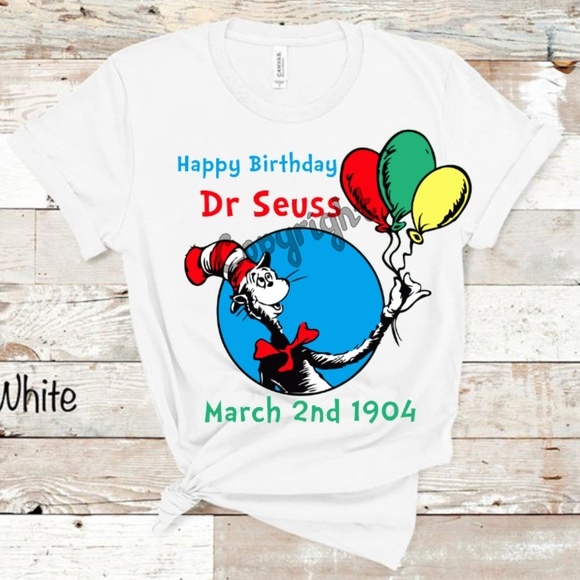 Tops Happy Birthday Dr Seuss Shirt Poshmark