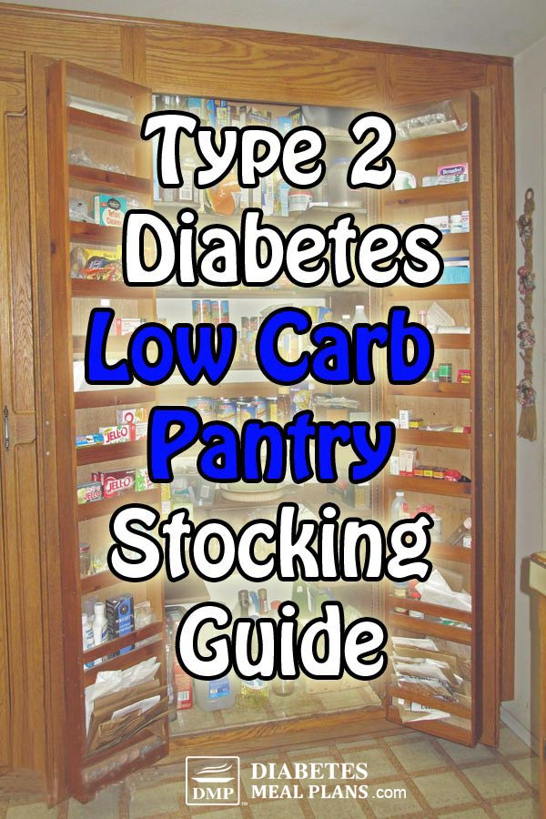Low Carb Diabetic Pantry Stocking Guide