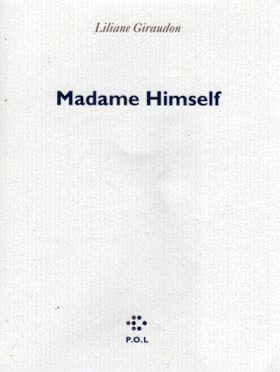 madame-himself-de-liliane-giraudon-extrait