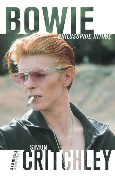 Simon Critchley, David Bowie philosophie intime