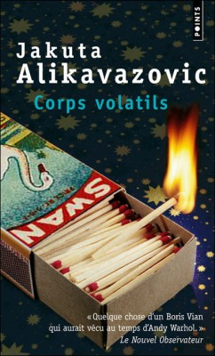 Jakuta Alikavazovic Corps Volatils