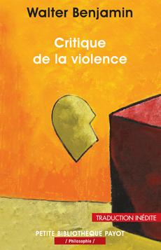 Benjamin Critique de la violence