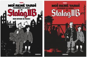 Moi René Tardi, prisonnier de guerre au Stalag IIB