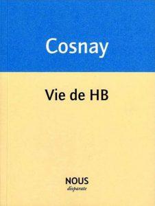 Cosnay Vie de HB
