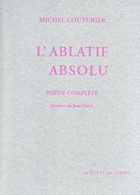 Michel Couturier L'Ablatif absolu