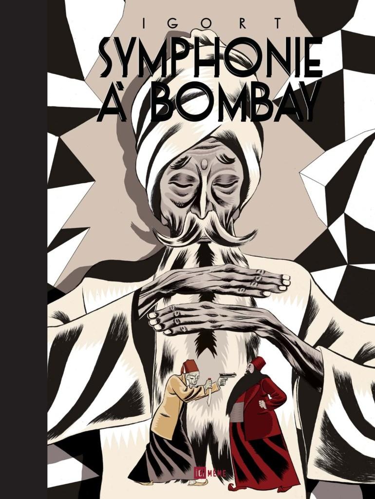 Symphonie à Bombay - Igort
