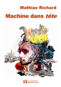 Mathias Richard Machine dans tête