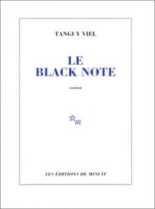 Tanguy Viel Le Black Note