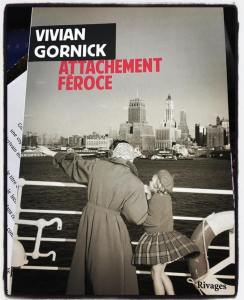 Vivian Gornick Attachement féroce