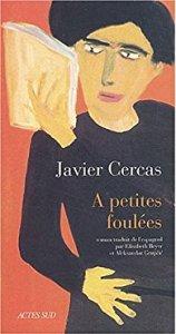 Javier Cercas A petites foulées