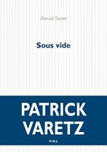 Patrick Varetz sous vide