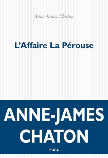 Anne-James Chaton Affaure La Pérouse