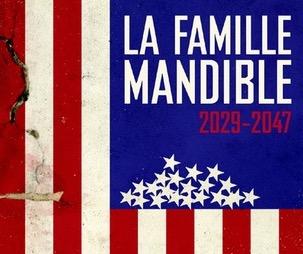 «Le risque est bel est bien qu'il n'y ait plus de demain» : Lionel Shriver (La Famille Mandible : 2020-2047)