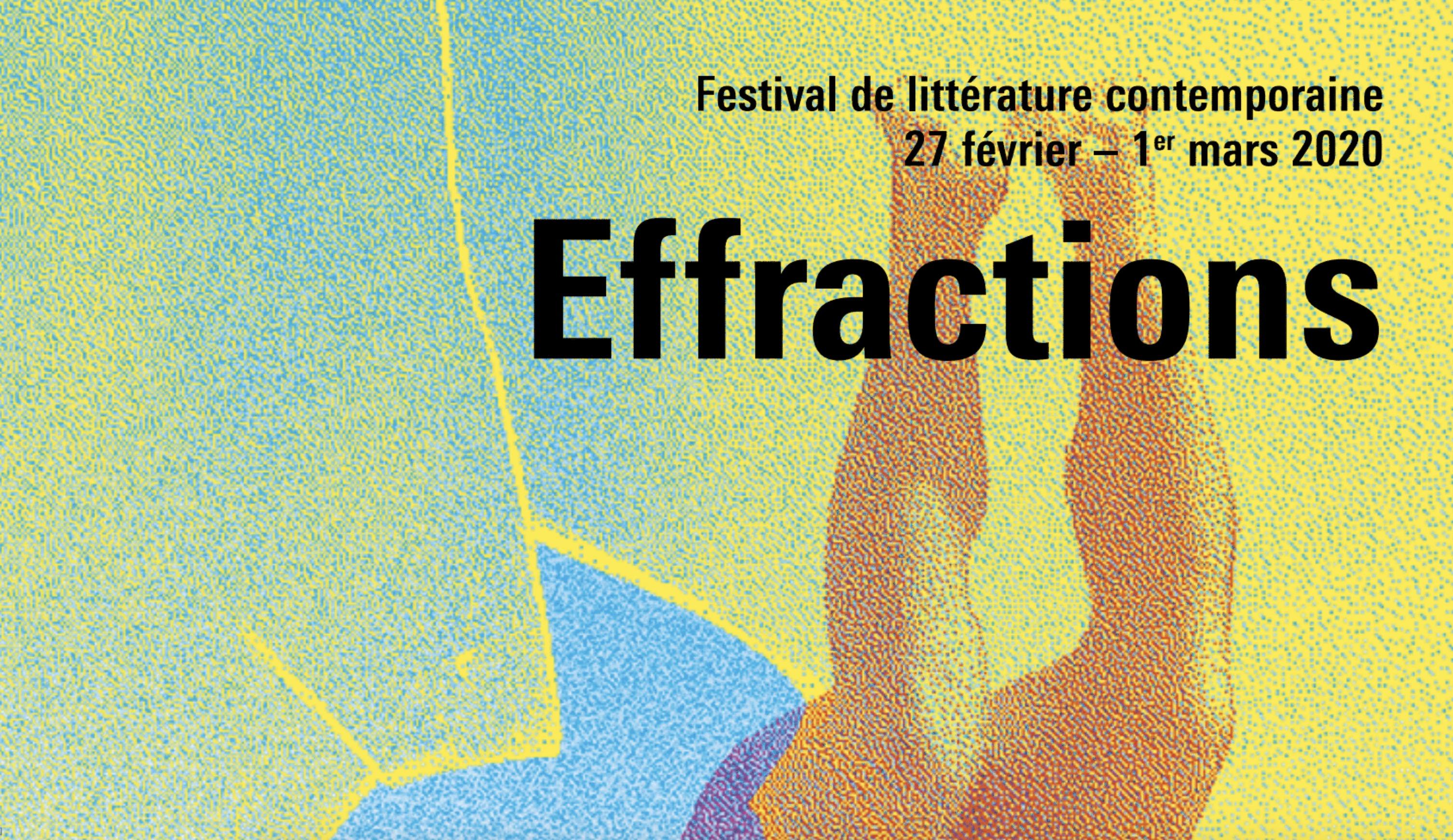 Festival Effractions : première édition (27 février-1er mars 2020)