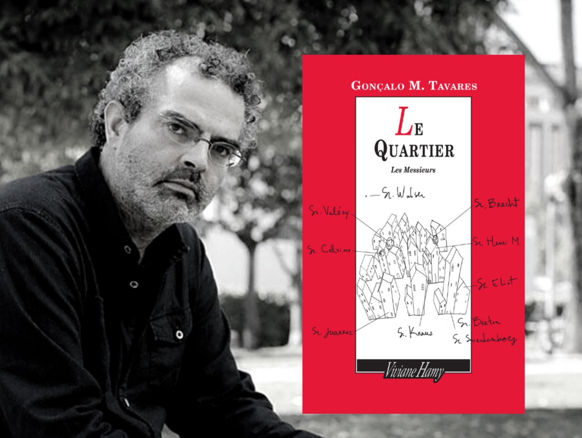 Gonçalo M.Tavares: Le Quartier des destins croisés («O bairro»)