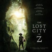 The Lost city of Z : James Gray et le récit d'une obsession