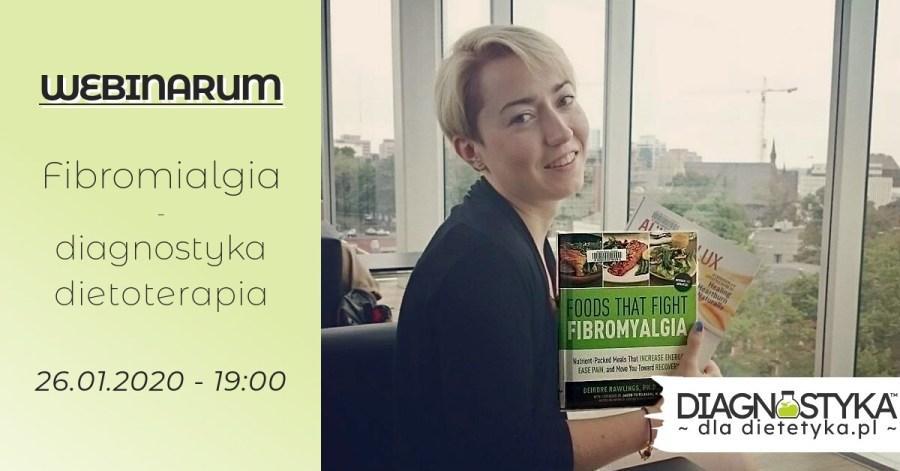webinarium fibriomialgia diagnostyka i dietoterapia