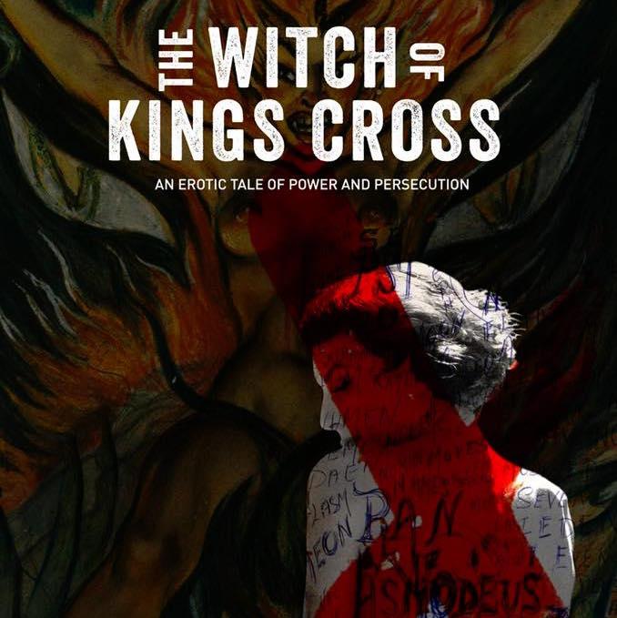 THE WITCH OF KINGS CROSS: Bir Cadı Olarak Doğmak ya da Bir Cadı Yaratmak, İşte Bütün Mesele Bu!
