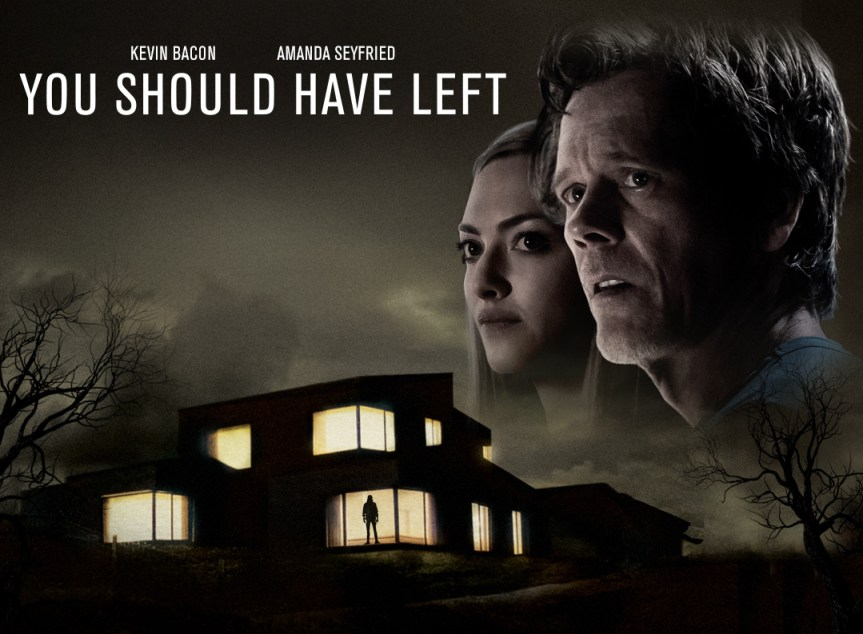 YOU SHOULD HAVE LEFT: Modern İnsanın Hapishanesi Evidir