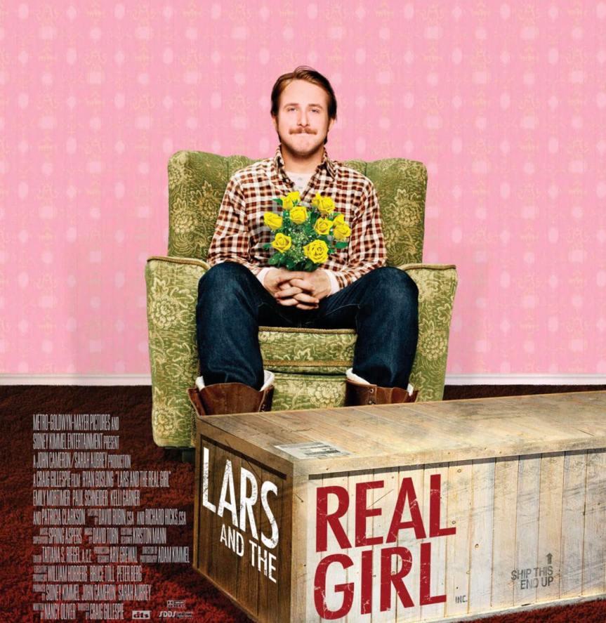 LARS AND THE REAL GIRL: Soyuttan Somuta Bir Geçiş Masalı