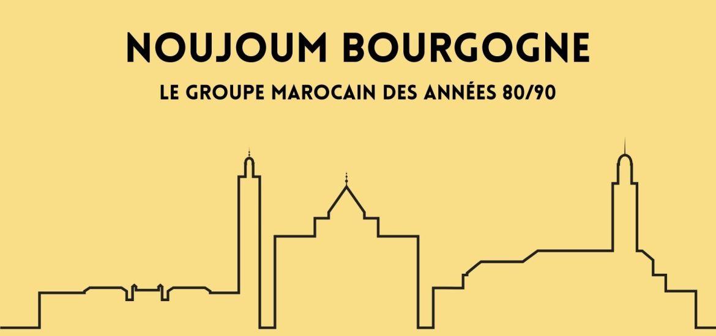 Dialna - Noujoum Bourgogne