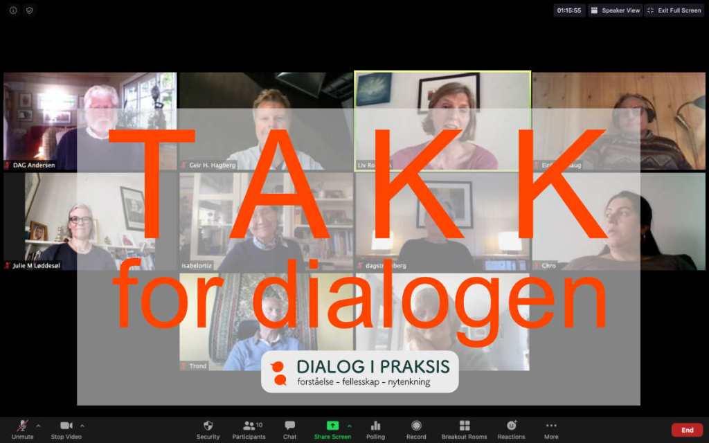 Takk for dialogen